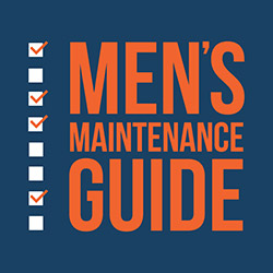 Men's Maintenance Guide