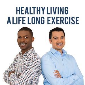 Healthy Living: A Lifelong Exercise