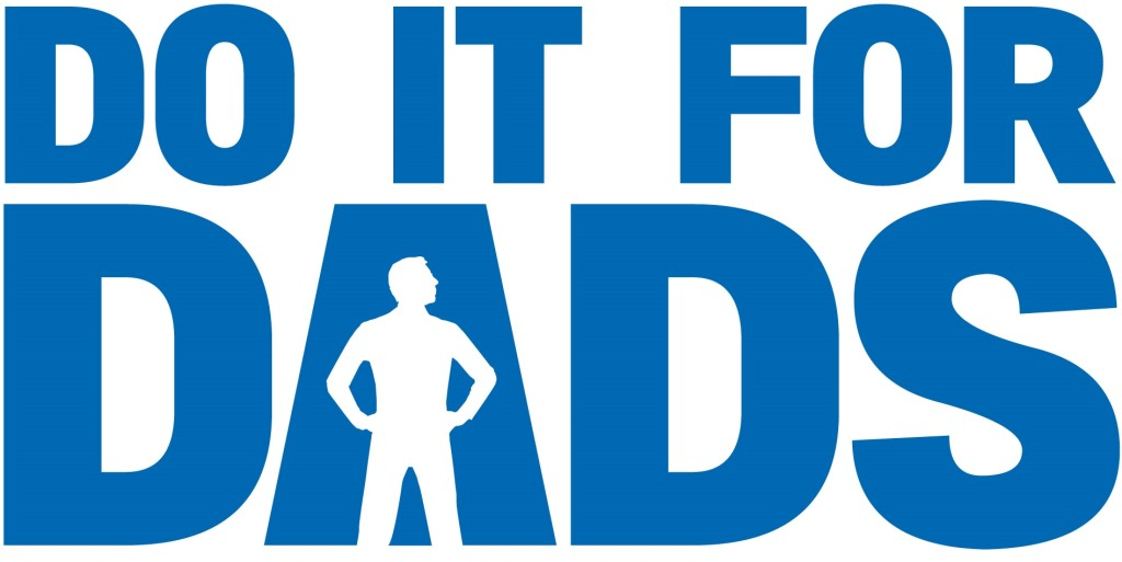Do it For Dads – Walk/Run: Sunday, June 15, 2014