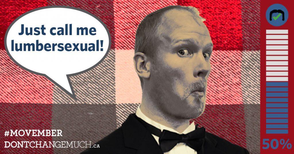 Just call me lumbersexual by Adam Kreek