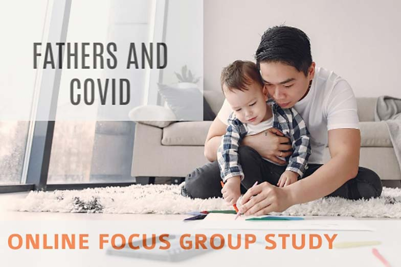 Fathers And COVID: An Online Focus Group Study